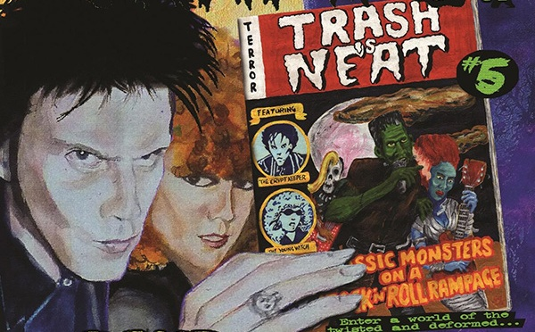 THE CRAMPS: Trash is Neat #5 – The Band that Time Forgot.